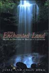 The Enchanted Land by Janet and Colin Bord