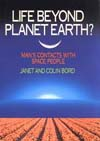Life beyond Planet Earth - by Janet and Colin Bord