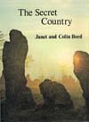 The Secret Country by Janet and Colin Bord