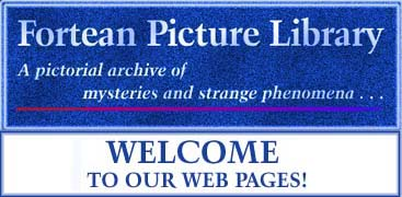 Welcome to Fortean Picture Library